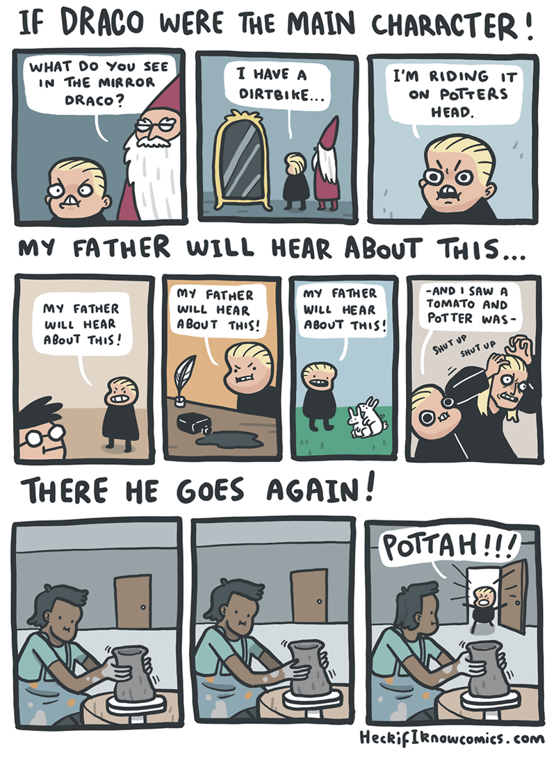 Web comics imagining if Draco Malfoy were the main character of Harry Potter.
