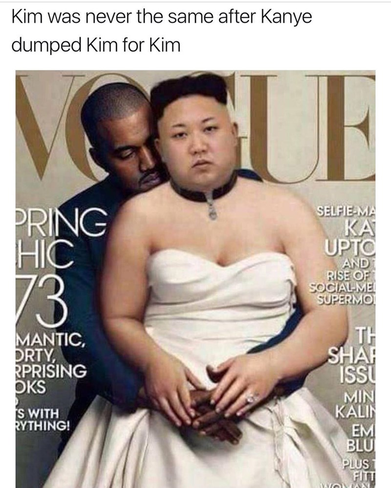 Funny meme that confuses Kim Kardashian with Kim Jung Un but keep Kanye in the picture.