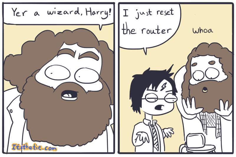 Cartoon - wizard, Harry!I just reset the router Yer a whoa Ttthetie.com