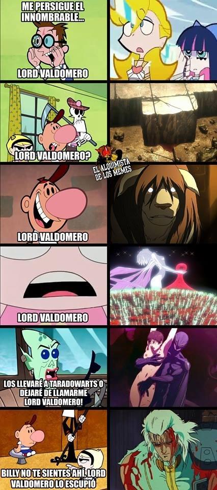 decir el nombre lord Lord Valdomero trae consecuencias