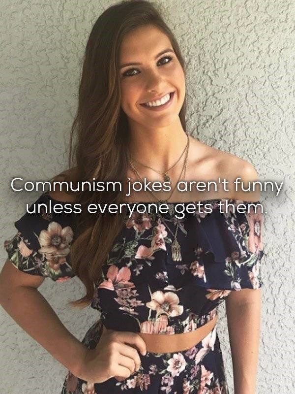 Cute girl captioned about a communist joke concept that applies to all of communism.