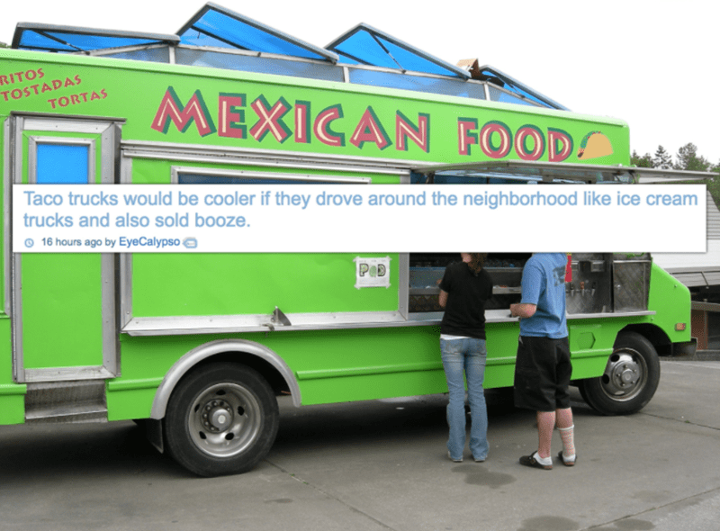 shower thoughts taco trucks