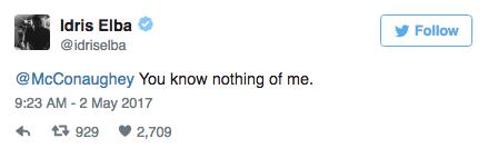 Idris Elba escalates things with Matthew McConaughey in Twitter war.