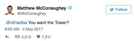 Matthew McConaughey tweets at costar Idris Elba about the Dark Tower movie.