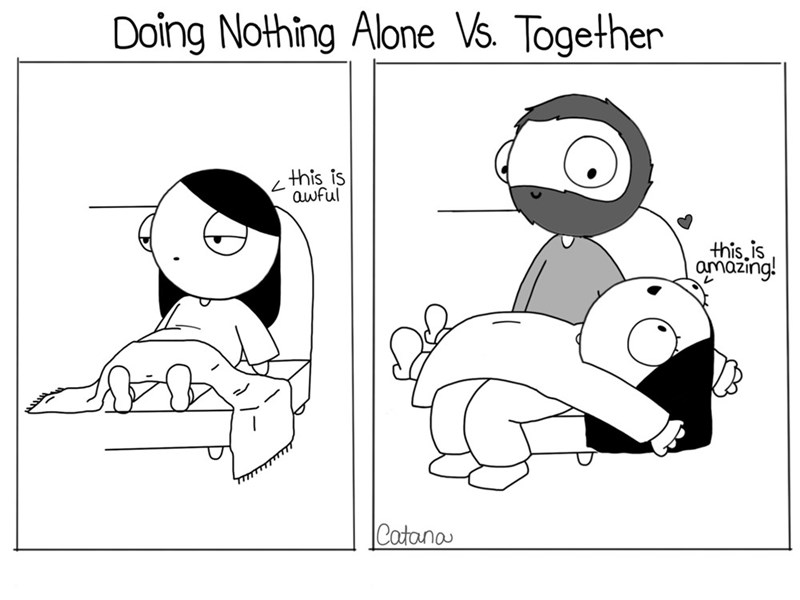Text - Doing Nothing Alone Vs. Together this is awful this.is amazing! Catanas