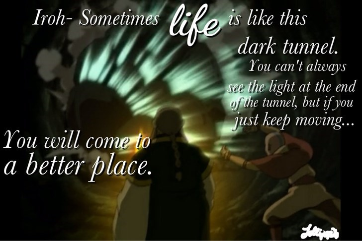 Uncle Iroh talking about how we need to keep grinding through life.