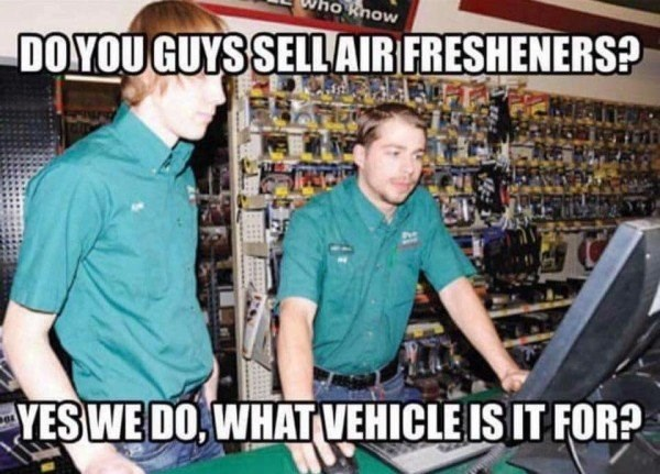 Product - Know DOYOU GUYSSELL AIR FRESHENERS? YESWE DO, WHAT VEHICLE IS IT FOR?