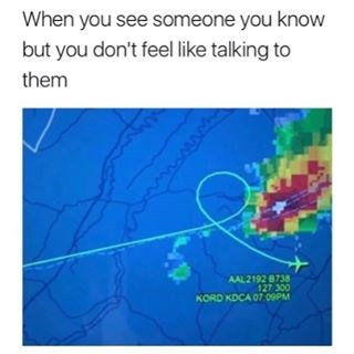 Funny meme about avoiding talking to people, using weird airplane route to describe the avoidance.