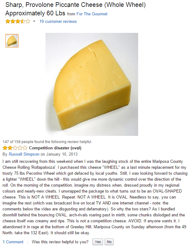 Funny Amazon review for Provolone Piccante Cheese being oval and not good for cheese rolling race.