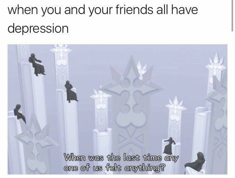 Group of grim reapers sitting on poles in an animation, caption reads when you and your friends all have depression. Text from the image says