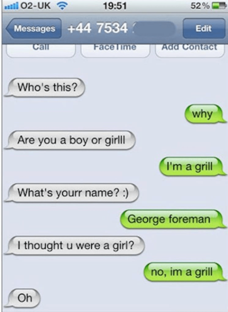 Funny texting fails booty call of a boy or a grill, a george foreman grill.