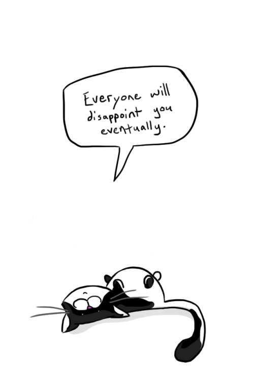 Dark and sad cat meme cartoon about how everyone will disappoint you eventually.