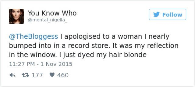 Funny fail about bumping into your reflection and apologizing after having your hair dyed.