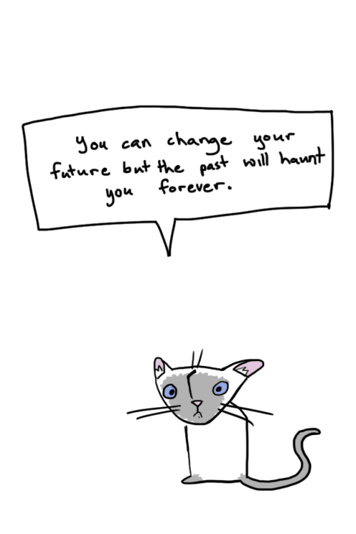 Dank meme of cartoon cat saying your past will haunt your forever.