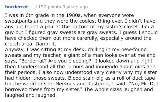 Funny meme about wearing your sister's sweatpants with a menstrual stain to school one day.