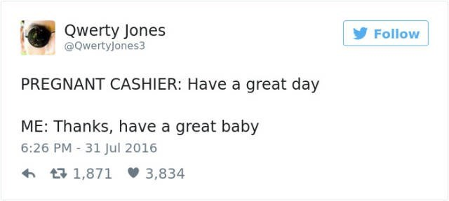 Have a great day and baby - fail to cashier