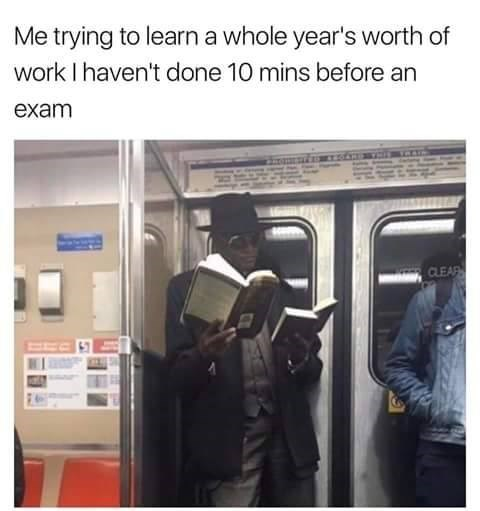 Funny meme of man reading multiple books at once, compared to students trying to learn the whole year's worth of material before exams.