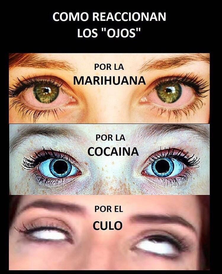 como reaccionan los ojos por la marihuana cocaina culo