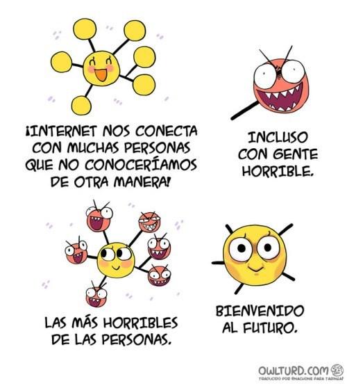 internet te conecta con todo el mundo owlturd