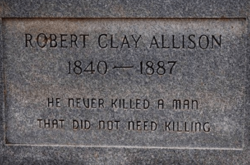 Tombstone reads that the man never killed a man that didn't need killing.