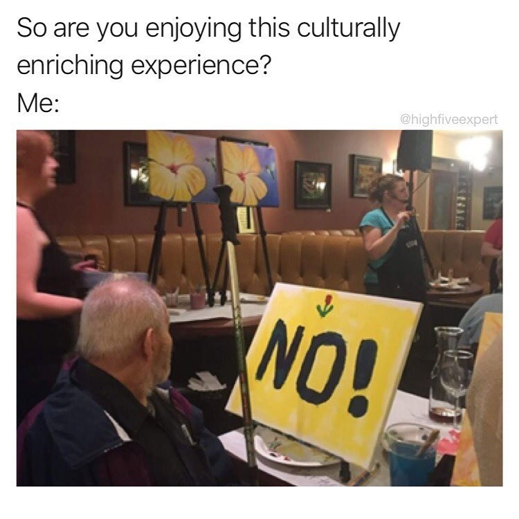 Funny meme of guy who wrote NO! on the painting workshop he was taking.