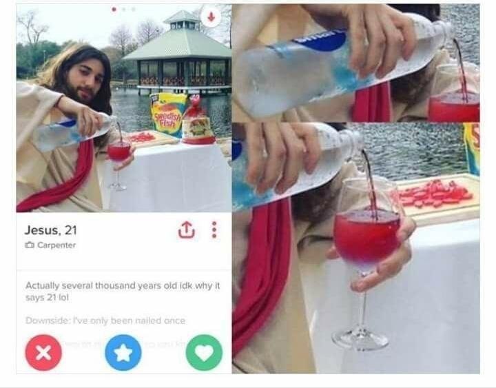 JEsus turning water into wine on his TInder profile, funny dating meme - swedish fish.