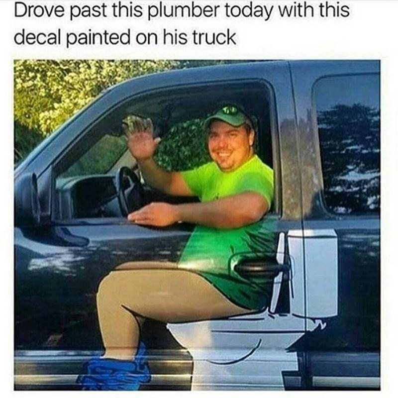 Plumber decal funny meme