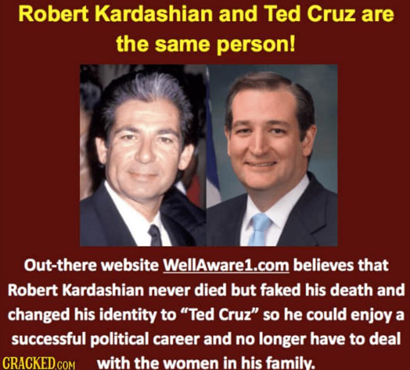 Bob Kardashian Ted Cruz conspiracy theory.