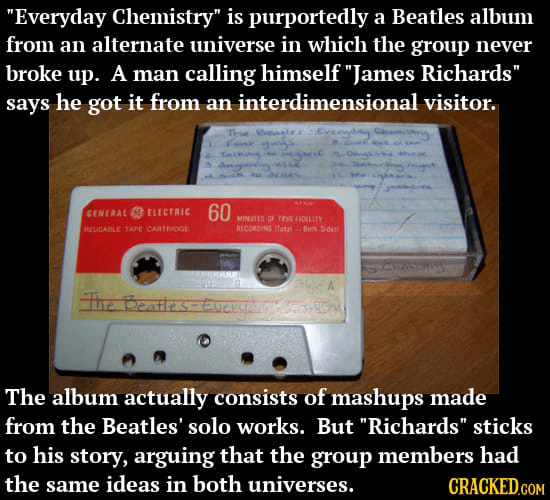Beatles cassette from alternate universe in which the group never split up.
