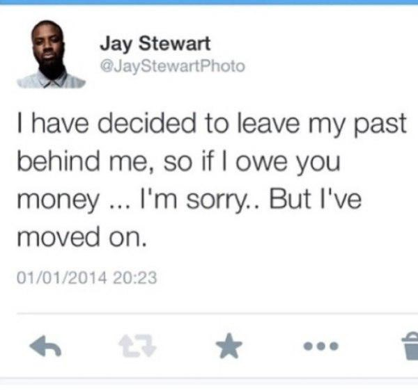 tweet about leaving his past including all bills