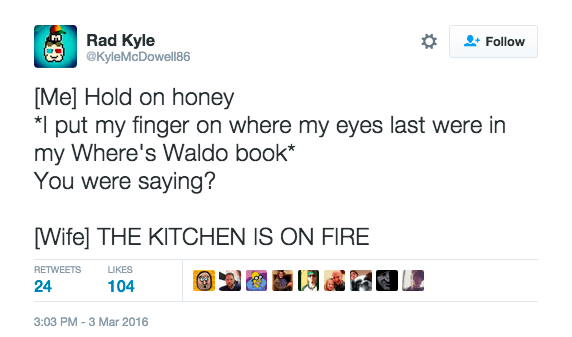 tweet of reading where's waldo book while wife yells about the kitchen being on fire