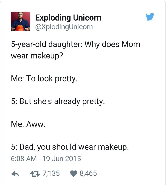 Exploding Unicorn tweet about dad need makeup but mom doesn't