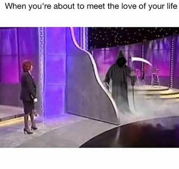 When you meet the love of your life, funny meme, photo of a game show, on one side is a human and the other side it's the grim reaper aka death.