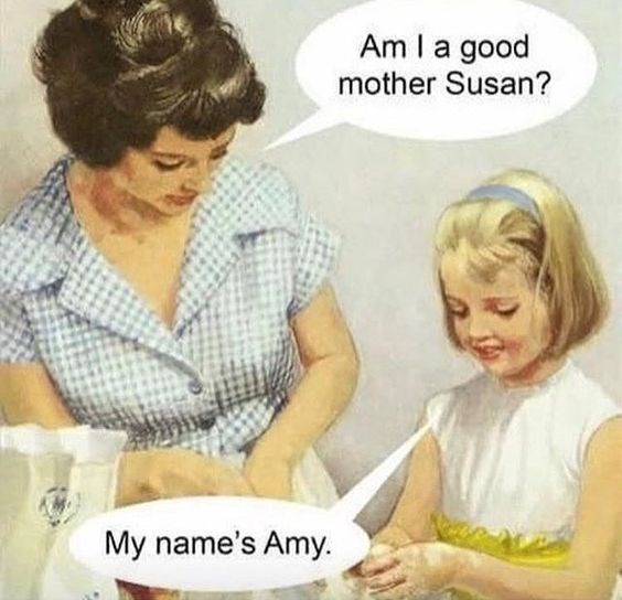 funny picture of mom asking her daughter if she's a good mother