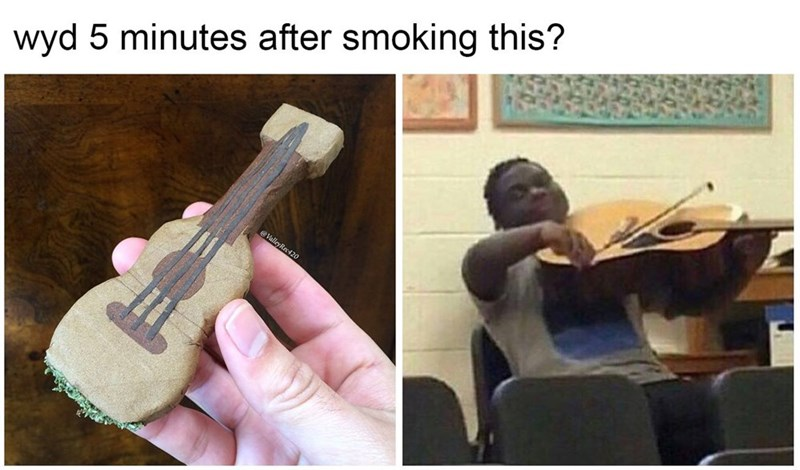 Man smokes guitar shaped blunt, plays a guitar wrong 5 minutes later, funny meme.