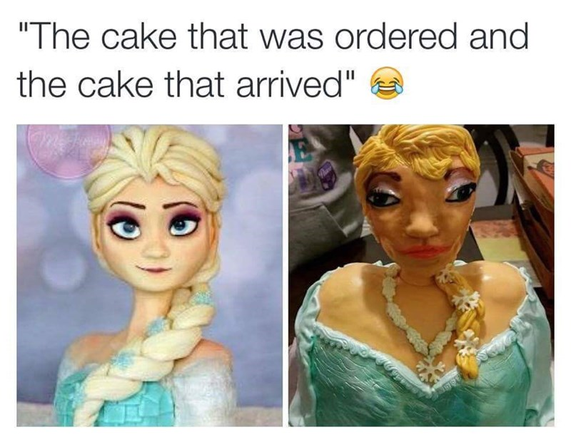 """Face - """"The cake that was ordered and the cake that arrived"""""""