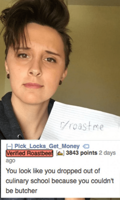 Girl gets roasted for looking like she dropped out of school cause she couldn't be butcher.