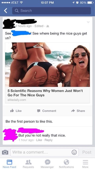 Guy posts status about how the nice guys don't get any women, and person comments saying he's not that nice.