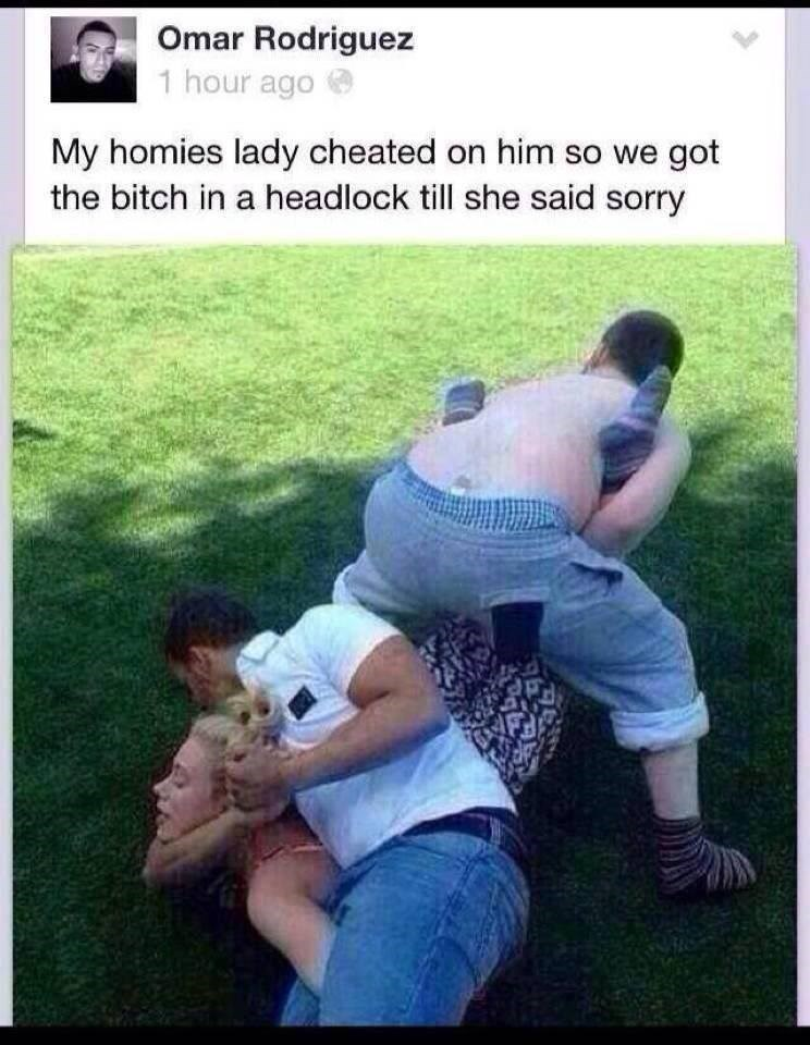 Guy posts status about his friend's girlfriend cheated on him, so they put her in a headlock.