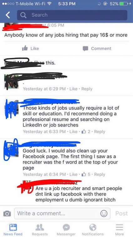 Guy posts status about looking for a job and then gets called out for being inappropriate by recruiter on his profile.
