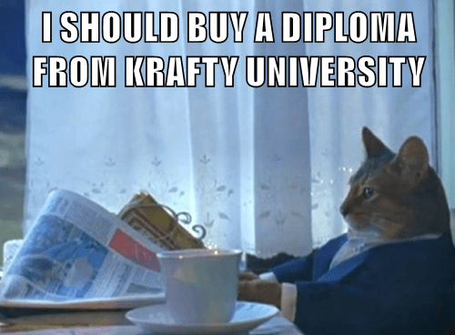 Funny cat meme of a wealthy cat with a suit on contemplating if he should buy a Krafty Diploma.