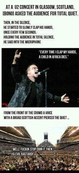 Scottish tweet of a U2 concert that told the audience every time they clap a child dies in Africa
