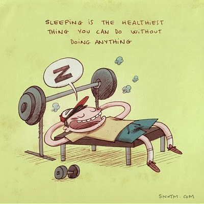 Cartoon - SLEEPING iS THE HEALTHIEST You CAN Do THING wiTHOUT DOING ANYTHING SNOTM CoM Ni