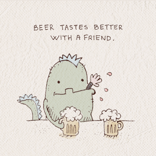 Cartoon - BEER TASTES BETTER WITH A FRIEND
