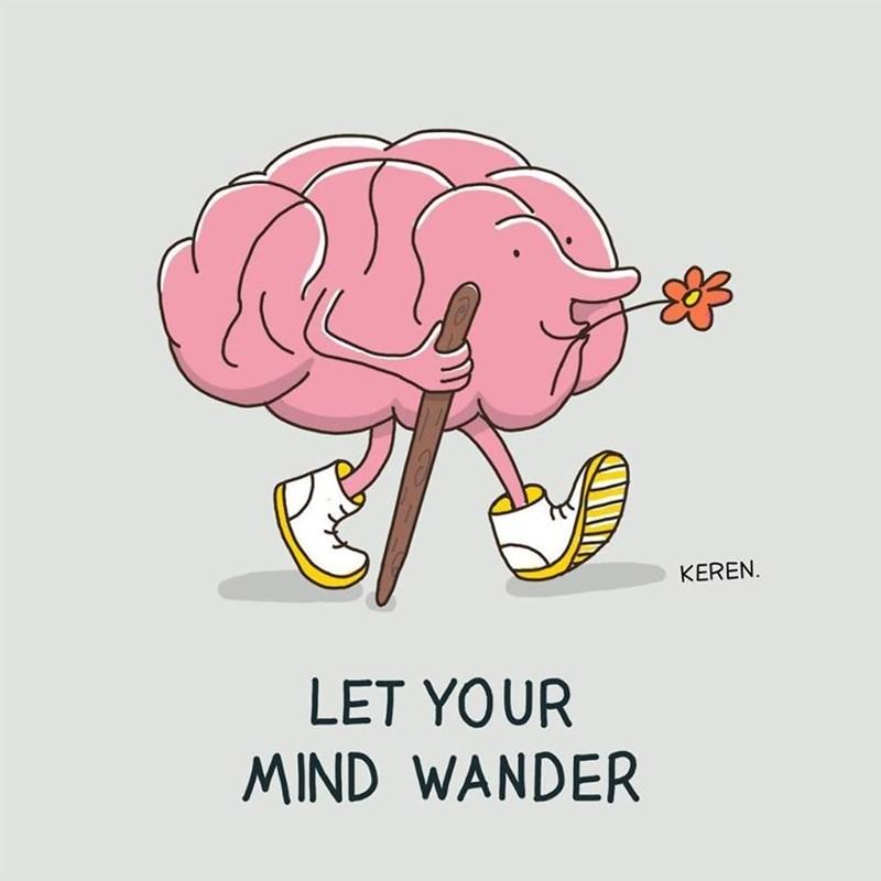 Brain - KEREN LET YOUR MIND WANDER