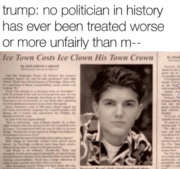 Funny meme about Donald trump being treated unfairly, countered by the sad story of an Ice Clown having his crown taken away.