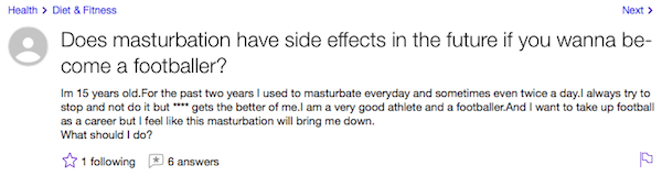 Yahoo answers question if certain things like masturbation have side effects if you want to be a football player