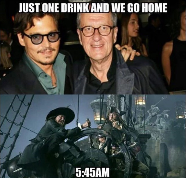 Movie - JUST ONE DRINKAND WE GO HOME 5:45AM