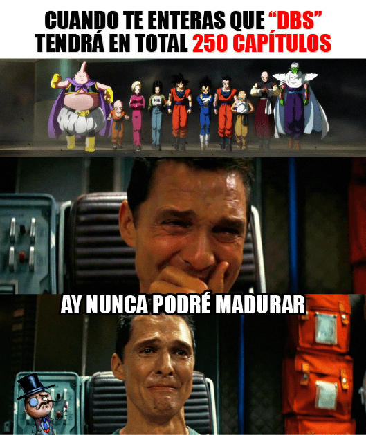 cuando te enteras que dragon ball tendra 250 capitulos
