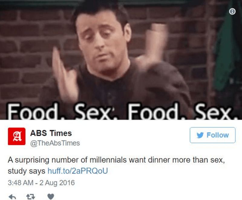 Joey Tribiani meme about how millennials want dinner more than sex.
